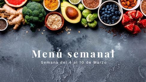 Menú semanal saludable: Semana del 4 al 10 de marzo de 2019