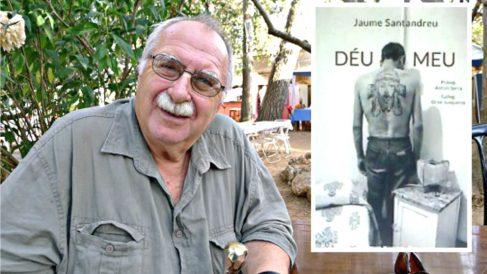 El ex sacerdote Jaume Santandreu junto a la portada de si libro 'Déu meu' (Foto: 'Germinans germinabit')