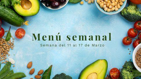 Menú semanal saludable: Semana del 11 al 17 de marzo de 2019