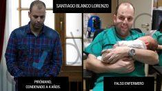 Santiago Blanco Lorenzo, el pirómano que se hace pasar por falso enfermero.