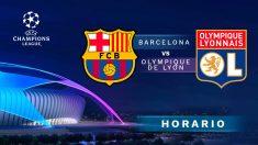 Barcelona – Olympique de Lyon: Hora y dónde ver el partido de Champions League.