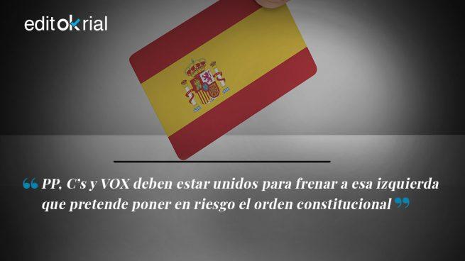 Sólo una derecha unida podrá garantizar la derrota de Sánchez