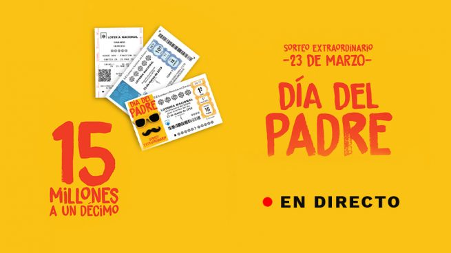 Sorteo Nacional del Día del Padre 2019: Comprobar resultado Lotería Nacional de hoy, en directo