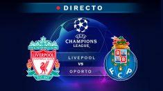 Champions League: Liverpool – Oporto | Partido de fútbol hoy, en directo.