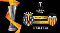 Europa League: Villarreal – Valencia | Horario del partido de fútbol de Europa League.