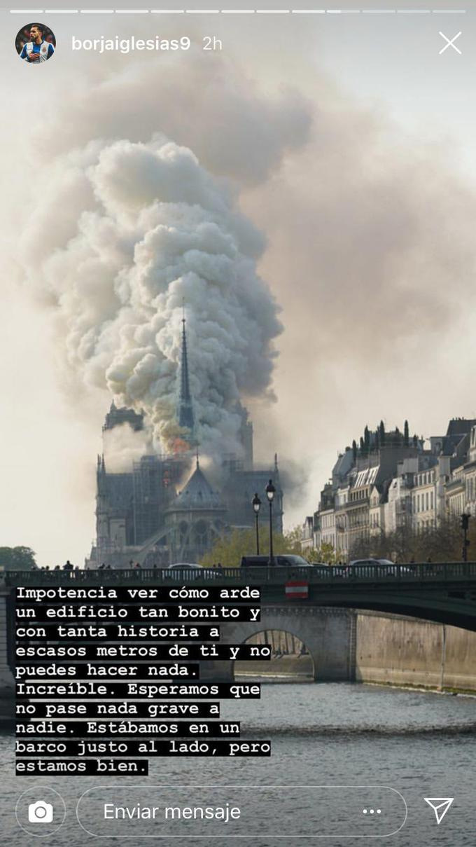El incendio de Notre Dame grabado desde el móvil de Borja Iglesias