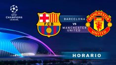 Champions League: Barcelona – Manchester United | Horario del partido de fútbol de la Champions League.