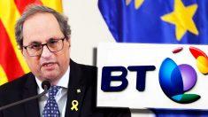 El presidente de la Generalitat, Quim Torra, y el logo de la compañía de comunicaciones BT.