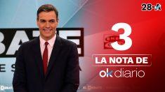 La nota de OKDIARIO a Pedro Sánchez en el debate de Atresmedia