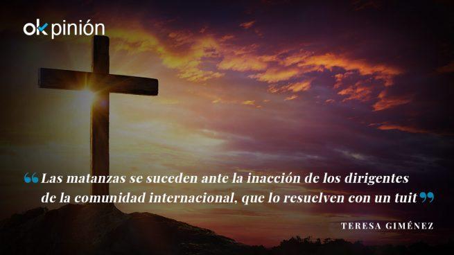 La intolerable persecución a los cristianos