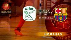 Copa del Rey: Inter Movistar – Barcelona  Horario del partido de fútbol sala.