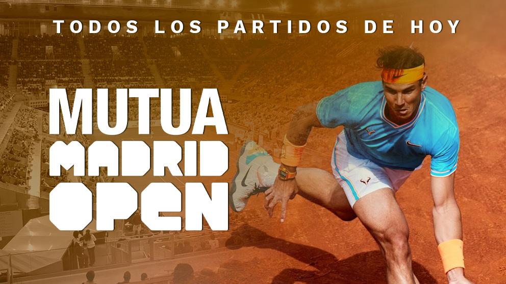 Consulta los horarios de los partidos de hoy | Calendario Mutua Madrid Open 2019