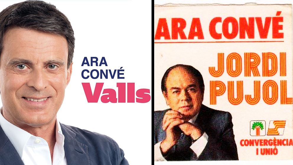 El cartel de Manuel Valls y el que utilizó Jordi Pujol en su campaña de las elecciones autonómicas en Cataluña de 1980