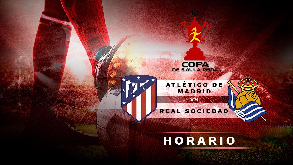 Final de Copa del Rey de baloncesto: Atlético de Madrid – Real Sociedad| Horario del partido de fútbol de la Copa de la Reina.