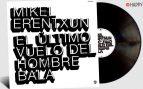 Mikel Erentxun publica 'El último vuelo del hombre bala', su nuevo y esperado álbum