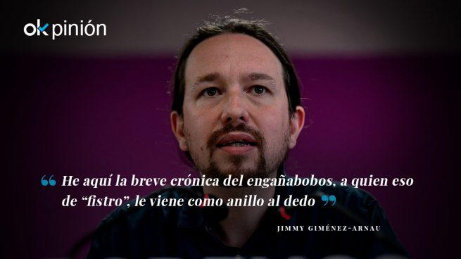 """Pablo Iglesias: de ministro a """"fistro"""""""