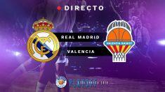 Semifinales Playoff Liga Endesa 2019: Real Madrid – Valencia Basket | Partido de baloncesto de Liga Endesa hoy, en directo.