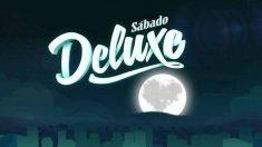 'Sábado Deluxe'