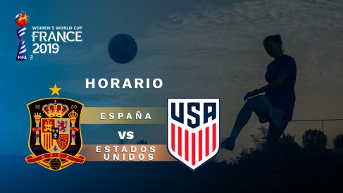 Copa Mundial Femenina 2019: España – Estados Unidos| Horario del partido de fútbol de la Copa Mundial Femenina 2019.