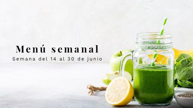 Menú semanal saludable: Semana del 24 al 30 de junio de 2019