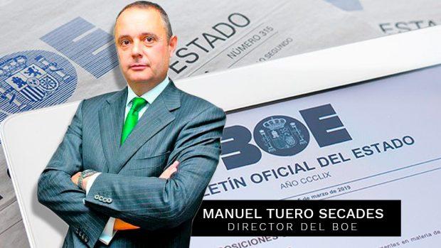 El director del BOE, Manuel Tuero Secades
