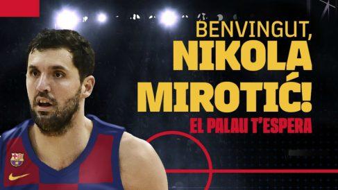 Mirotic, nuevo jugador del Barcelona.