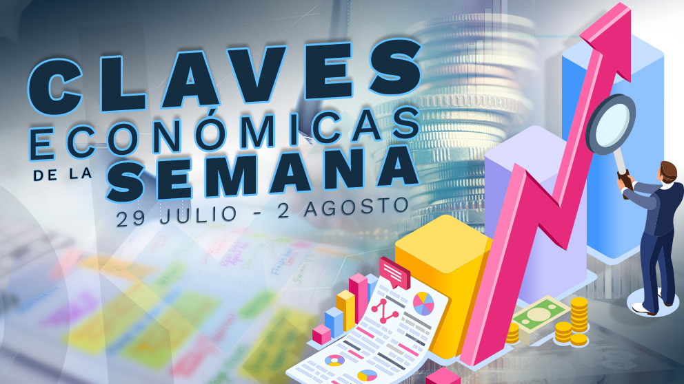 claves-economicas-29JULIO-2AGOSTO