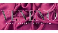 'Veneno' se estrenará en Atresmedia Premium