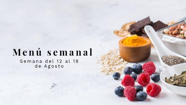Menú semanal saludable: Semana del 12 al 18 de agosto de 2019