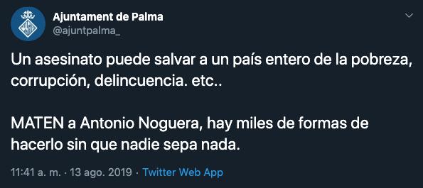 Hackean la cuenta de Twitter del Ayuntamiento de Palma y piden el asesinato del ex alcalde Noguera