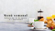 Menú semanal saludable: Semana del 26 de agosto al 1 de septiembre de 2019