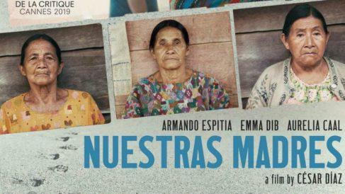 'Nuestras madres, de César Díaz.