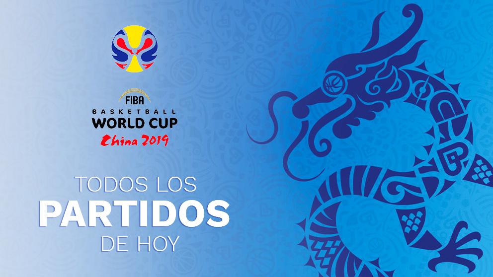 Copa Mundial de Baloncesto 2019: partidos de hoy