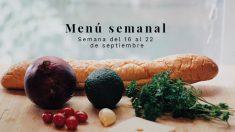 Menú semanal saludable: Semana del 16 al 22 de septiembre de 2019