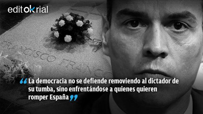 Exhumado Franco, que Sánchez responda ya a los golpistas con el 155