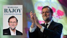 Mariano Rajoy junto a la portada de su libro que verá la luz el próximo 3 de diciembre.