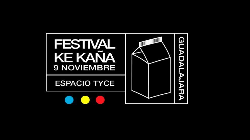El Ke Kaña es un festival de Guadalajara que lleva 8 ediciones con la de este año