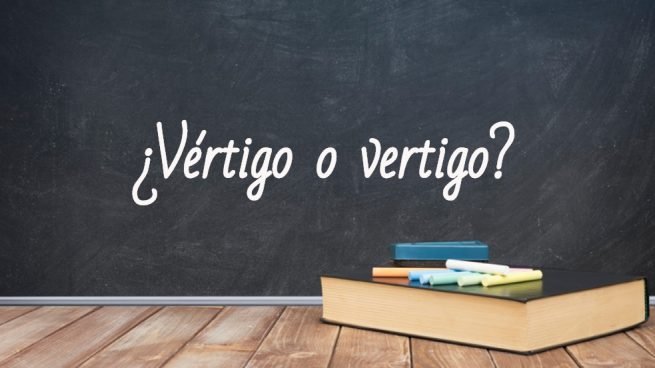 Cómo se escribe vértigo o vertigo