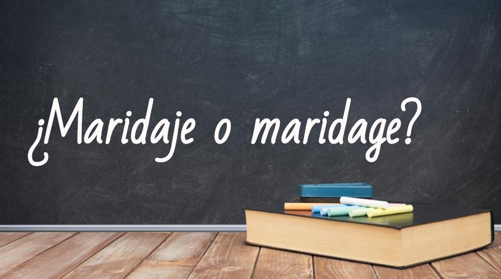 Se escribe maridaje o maridage