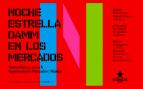 La «Noche Estrella Damm en los mercados» regresa a Madrid con la mejor oferta gastronómica