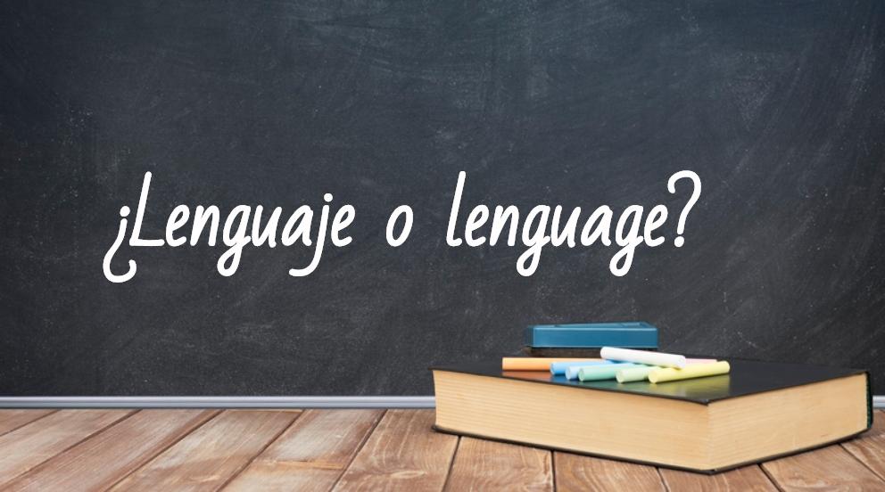 Se escribe lenguaje o lenguage
