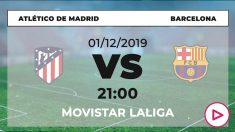 Liga Santander: Atlético – Barcelona | Horario del partido de fútbol de Liga Santander.