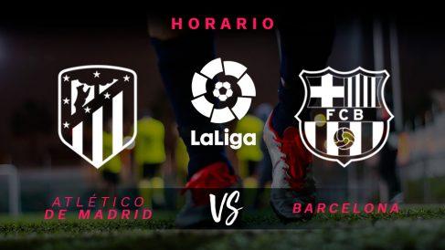 Atlético de Madrid – Barcelona: Hora y dónde ver el partido de hoy de Liga Santander