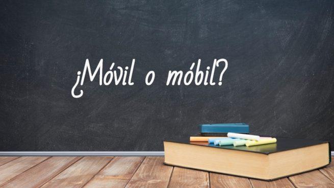 Cómo se escribe móvil o móbil