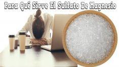 Usos medicinales del sulfato de magnesio