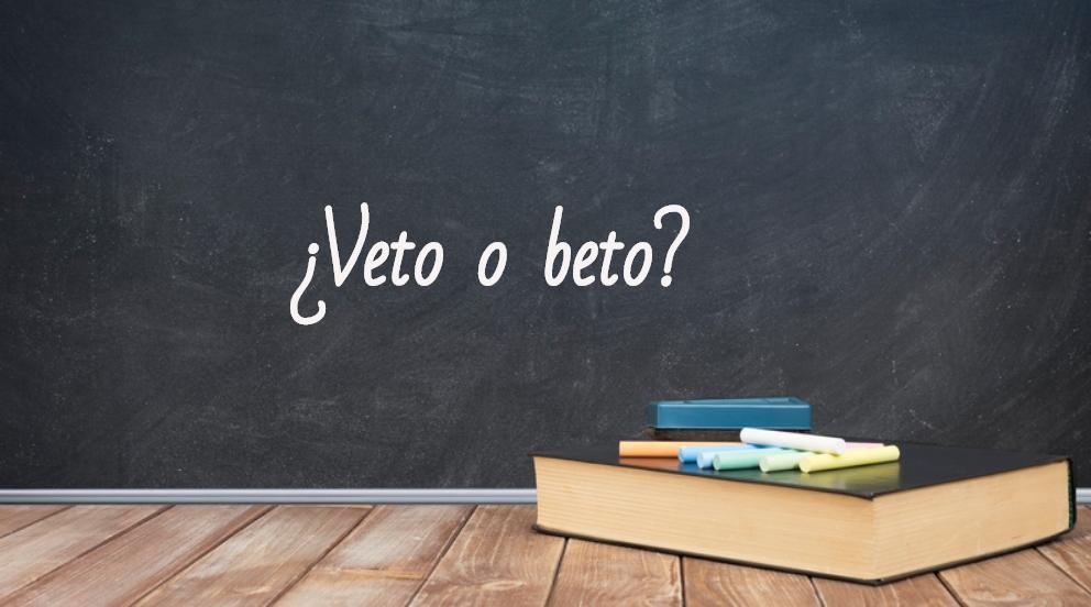 Se escribe veto o beto