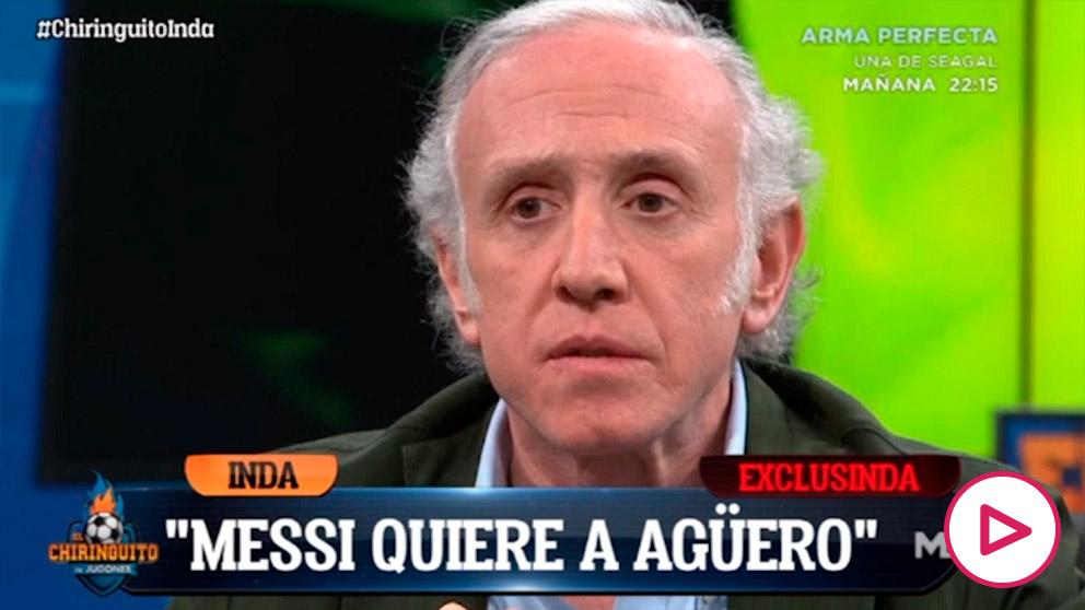 Inda desveló que Messi quiere el fichaje de Agüero.