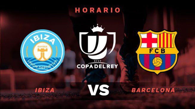 Ibiza Barcelona Horario Y Donde Ver El Partido De Hoy Por Tv De La Copa Del Rey Online En Directo