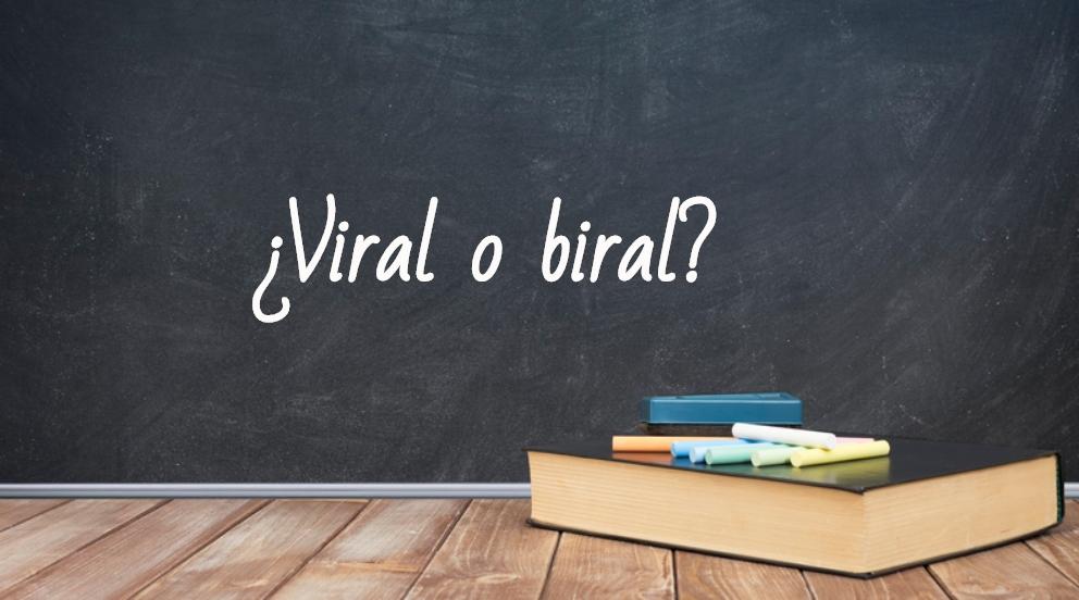 Se escribe viral o biral