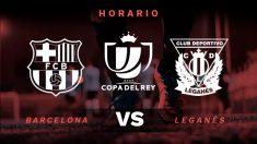 El Barcelona se mide con el Leganés en octavos de final de la Copa del Rey.